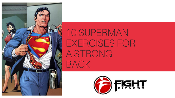 10 Superman Exercises For A Strong Back